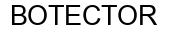 Международный товарный знак №1008746 BOTECTOR