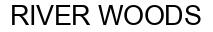 Международный товарный знак №1014762 RIVER WOODS