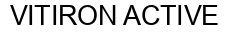 Международный товарный знак №1022170 VITIRON ACTIVE