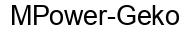 Международный товарный знак №1027048 MPower-Geko