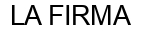 Международный товарный знак №1041285 LA FIRMA