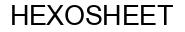 Международный товарный знак №1043446 HEXOSHEET