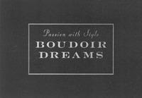 Международный товарный знак №1158255 Passion with Style BOUDOIR DREAMS