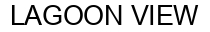 Международный товарный знак №1177590 LAGOON VIEW