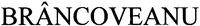 Международный товарный знак №1237318 BRÂNCOVEANU
