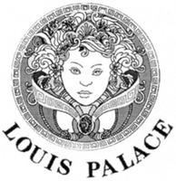 Международный товарный знак №1255975 LOUIS PALACE