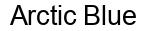 Международный товарный знак №1380577 Arctic Blue