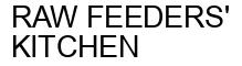 Международный товарный знак №1425737 RAW FEEDERS' KITCHEN