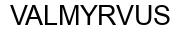 Международный товарный знак №1433052 VALMYRVUS