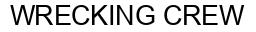 Международный товарный знак №1437210 WRECKING CREW
