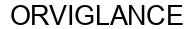 Международный товарный знак №1571806 ORVIGLANCE