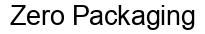 Международный товарный знак №1576125 Zero Packaging