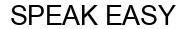 Международный товарный знак №1576959 SPEAK EASY