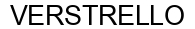 Международный товарный знак №1579659 VERSTRELLO