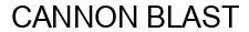 Международный товарный знак №1589659 CANNON BLAST
