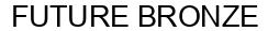Международный товарный знак №1589215 FUTURE BRONZE