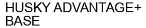Международный товарный знак №1592624 HUSKY ADVANTAGE+ BASE