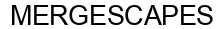 Международный товарный знак №1593995 MERGESCAPES