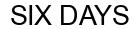 Международный товарный знак №1593050 SIX DAYS
