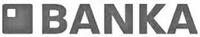 Международный товарный знак №1594662 BANKA