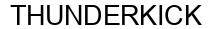 Международный товарный знак №1595266 THUNDERKICK
