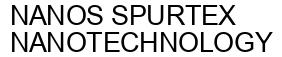 Международный товарный знак №1597007 NANOS SPURTEX NANOTECHNOLOGY