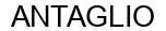 Международный товарный знак №1597205 ANTAGLIO