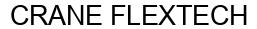 Международный товарный знак №1605426 CRANE FLEXTECH
