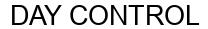Международный товарный знак №1607443 DAY CONTROL