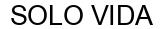Международный товарный знак №1610413 SOLO VIDA