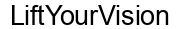 Международный товарный знак №1611258 LiftYourVision