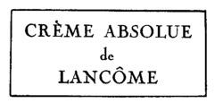 Международный товарный знак №334668 CRÈME ABSOLUE de LANCÔME