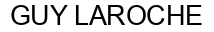 Международный товарный знак №336167 GUY LAROCHE