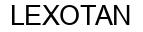 Международный товарный знак №337842 LEXOTAN