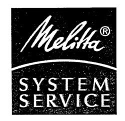 Международный товарный знак №552945 Melitta SYSTEM SERVICE