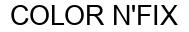 Международный товарный знак №752866 COLOR N'FIX