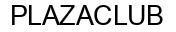 Международный товарный знак №753101 PLAZACLUB