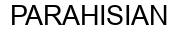 Международный товарный знак №767768 PARAHISIAN