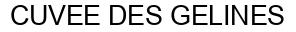 Международный товарный знак №786216 CUVEE DES GELINES