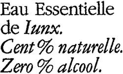 Международный товарный знак №792781 Eau Essentielle de Lunx. Cent % naturelle. Zero % alcool.