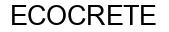 Международный товарный знак №793228 ECOCRETE