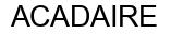 Международный товарный знак №810026A ACADAIRE