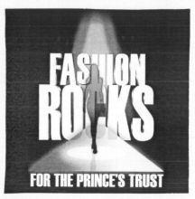 Международный товарный знак №865737 FASHION ROCKS FOR THE PRINCE'S TRUST