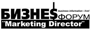 Товарный знак №328806 БИЗНЕСФОРУМ DIRECTOR БИЗНЕС БИЗНЕS ФОРУМ MARKETING DIRECTOR BUSINESS INFORMATION - LIVE